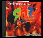 """[CD] """"Hier brennt ein Feuer"""" und andere RORitäten"""